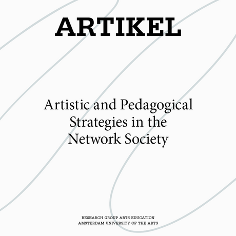 Artistic and Pedagogical Strategies in the Network Society