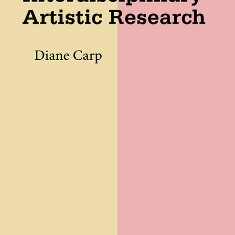 Teaching Interdisciplinairy Artistic Research