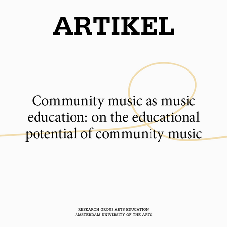 Community music as music education: on the educational potential of community music.