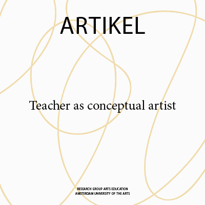 Teacher as conceptual artist