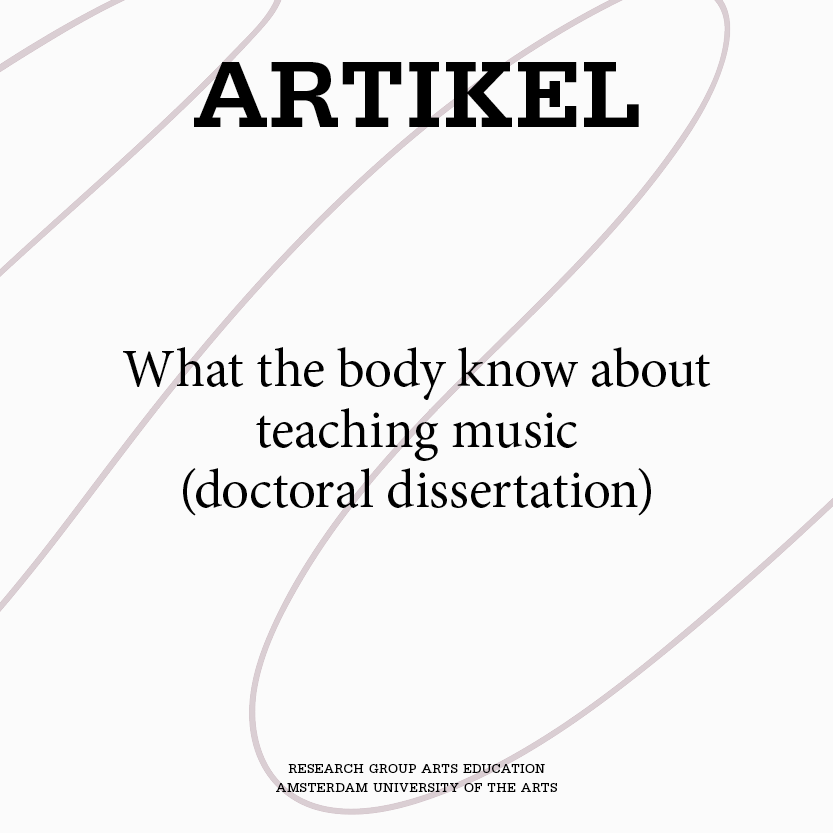What the body know about teaching music (doctoral dissertation)